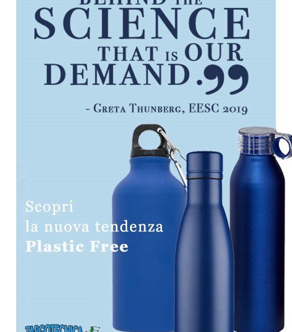 Un mondo plastic free esige un gadget plastic free!